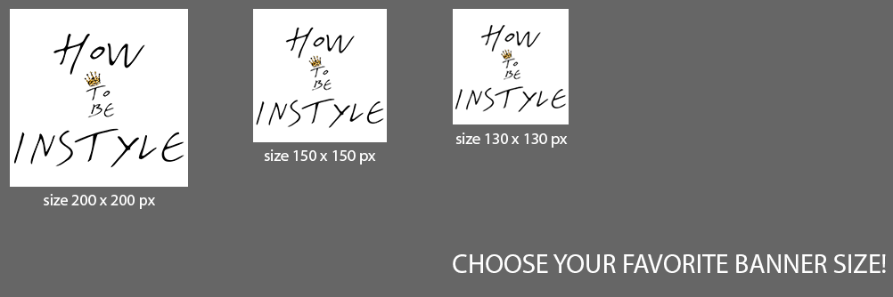 HowToBeInStyle-Banner-Logo-sizes-all